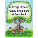 A Step Ahead Family Child Care & Preschool