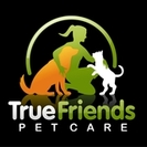 True Friends Pet Care